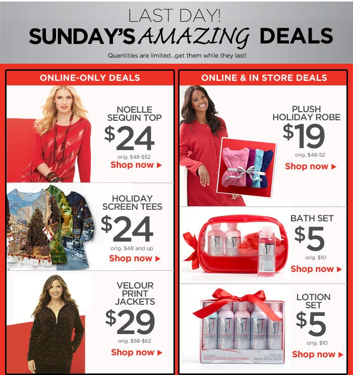 Last Day to find these Amazing Deals In Store and Online