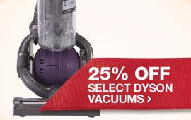 25% OFF On Select Dyson Vacuums