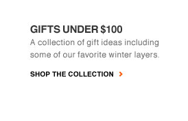 GIFTS UNDER $100 | A collection of gift ideas including some of our favorite winter layers.  | SHOP THE COLLECTION