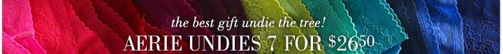 the best gift undie the tree! | Aerie Undies 7 For $26.50