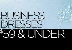Business Dresses: $59 & Under