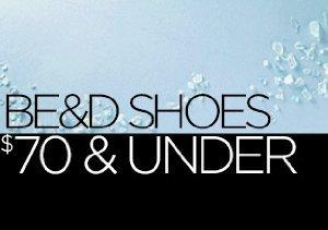 Be&D Shoes: $70 & Under