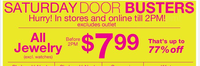 Hurry! Saturday Door Busters in stores & online until 2PM!