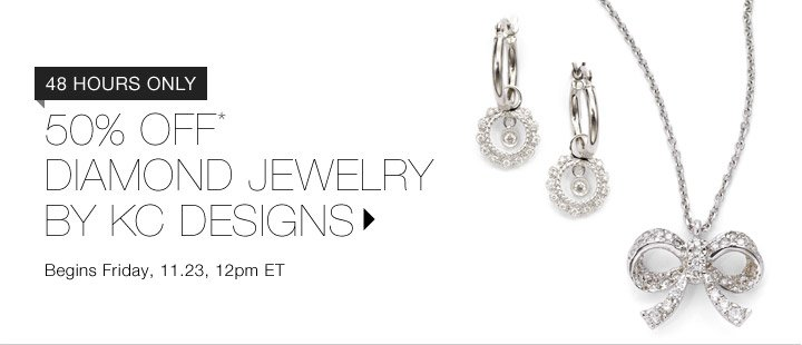 50% OFF DIAMOND JEWELRY BY KC DESIGNS…SHOP NOW