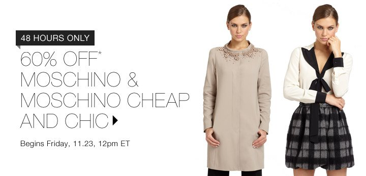 60% OFF MOSCHINO & MOSCHINO CHEAP AND CHIC...SHOP NOW