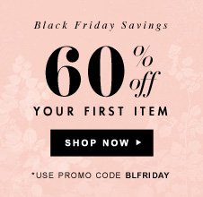 60% Off Your First Item