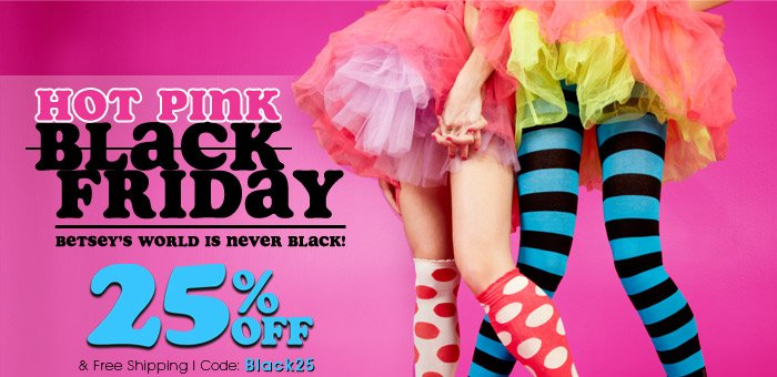 Hot Pink Friday! Get 25% Off & Free Shipping