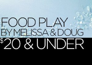 Food Play by Melissa & Doug: $20 & Under