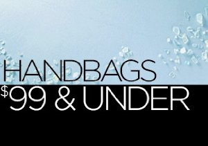 Handbags: $99 & Under