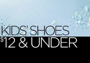 Kids' Shoes: $12 & Under