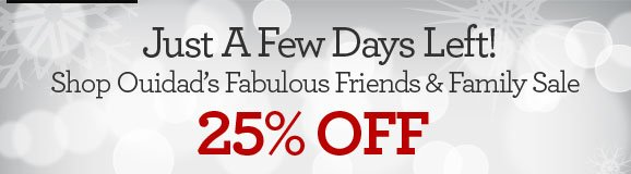 Just A Few Days Left! Shop Ouidad's Fabulous Friends & Family Sale - 25% OFF