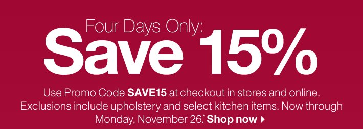 Four Days Only: Save 15%