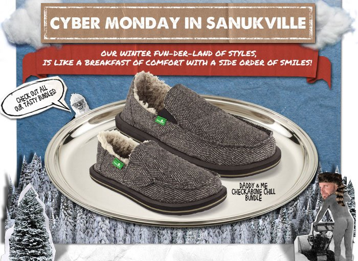 Cyber Monday In Sanukville - Our Winter Fun-Der-Land of Styles, Is Like a Breakfast of Comfort With a Side Order of Smiles!