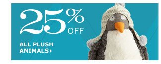 25% off all plush animals
