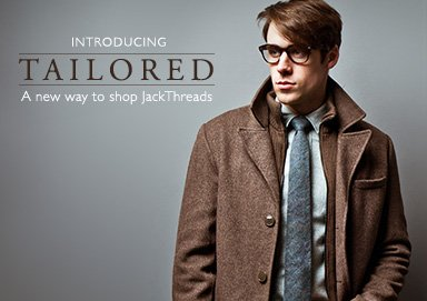Shop NEW: JackThreads Tailored Channel