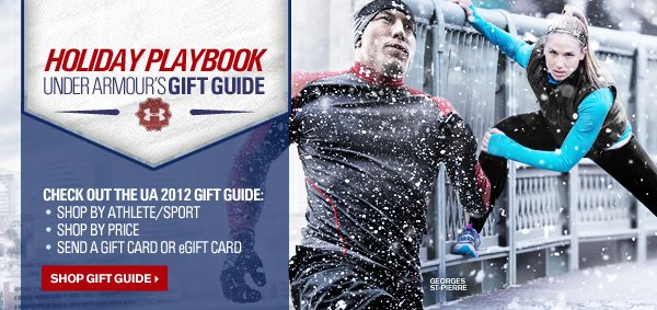 CHECK OUT THE UA 2012 GIFT GUIDE.