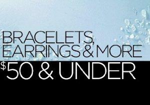 Bracelets, Earrings & More Under $50