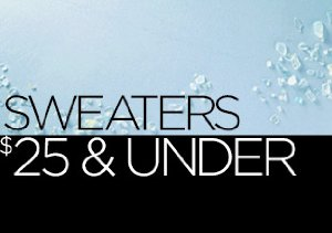 Sweaters: $25 & Under