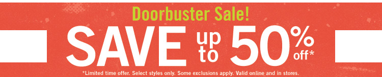 Save up to 50% on Select Styles!