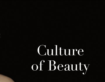 Culture of Beauty