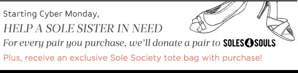 Starting Cyber Monday, Help a Sole Sister in Need