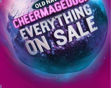 OLD NAVY | CHEERMAGEDDON | EVERYTHING ON SALE