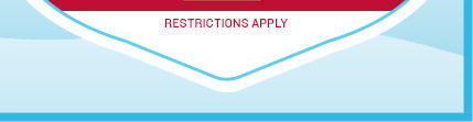 RESTRICTIONS APPLY