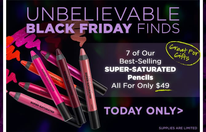 Unbelievable Black Friday Finds - 7 Super-Saturated Pencils For Only $49