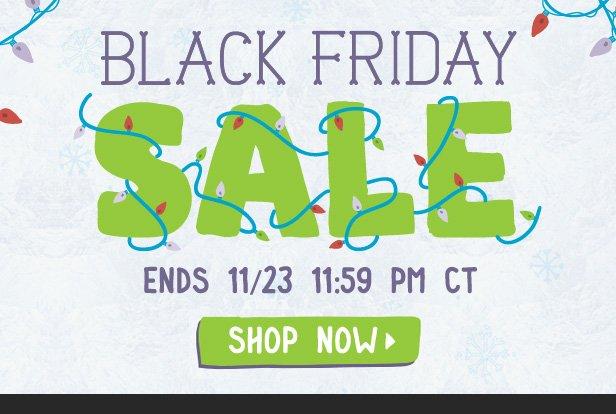 Black Friday Sale ends 11/23 11:59PM CT. Shop now.