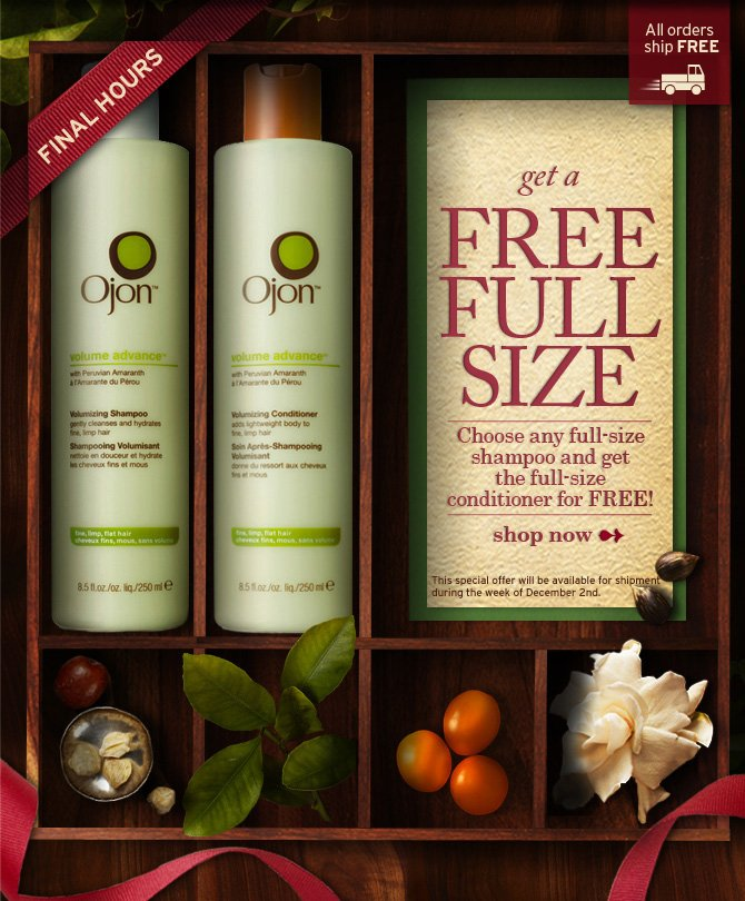 Choose any full size shampoo and  get the full size conditioner for FREE shop now