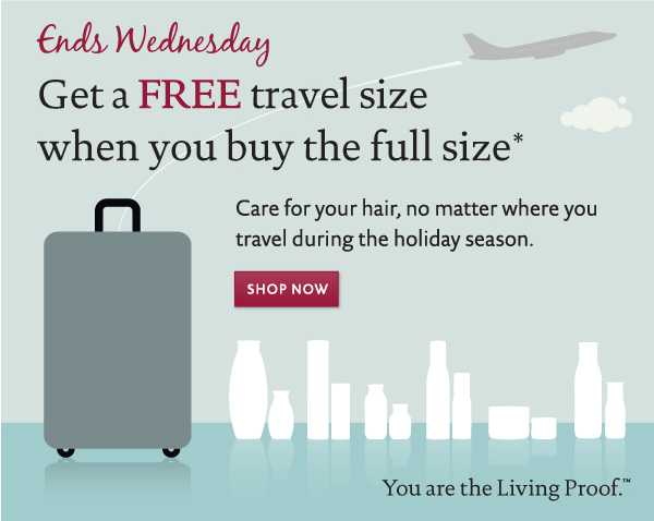 Get a FREE travel size product when you buy the full size.