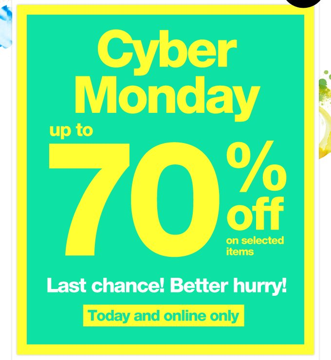 Cyber Monday. Up to 70% off