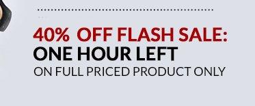 40% Off Flash Sale: 1 Hr Left