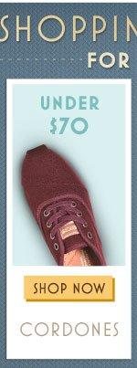 Under $70 - Cordones