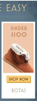 Under $100 - Botas
