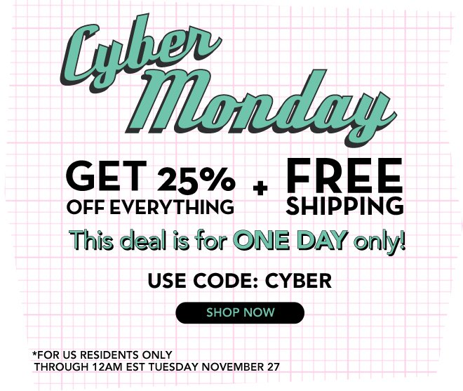 Our Biggest Deal: Cyber Monday Only!