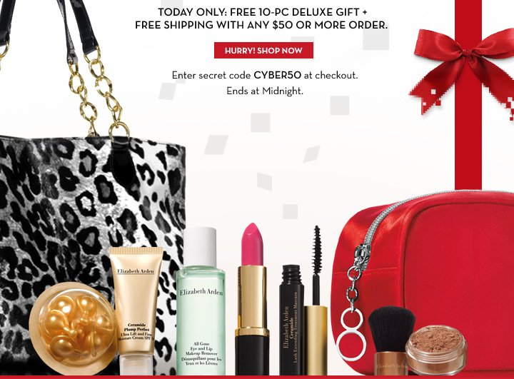 TODAY ONLY: FREE 10-PC DELUXE GIFT + FREE SHIPPING WITH ANY $50 OR MORE ORDER. HURRY! SHOP NOW. Enter secret code CYBER50 at checkout. Ends at Midnight.