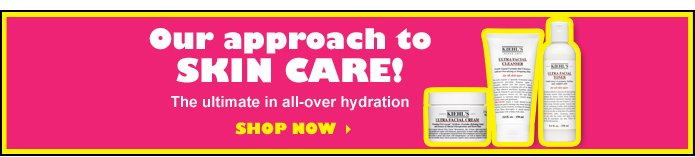 Our approach to SKIN CARE! | The ultimate in all-over hydration | SHOP NOW