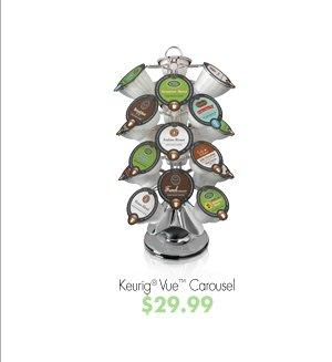 Keurig® Vue™ Carousel $29.99