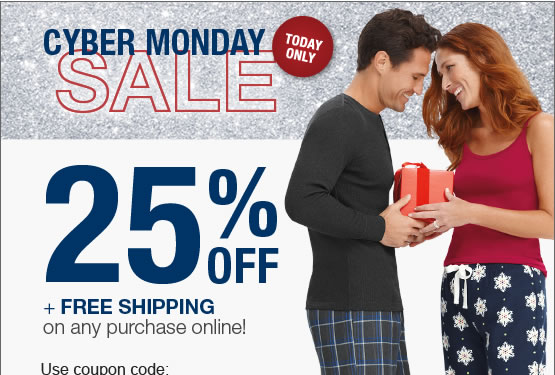 Cyber Monday Sale. Today only. 25% OFF plus Free Shipping on any purchase online!