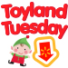 Toyland Tuesday