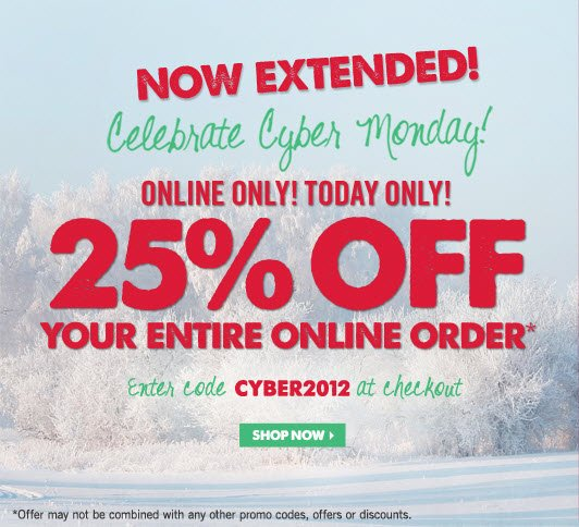 25% Off Your Entire Online Order*