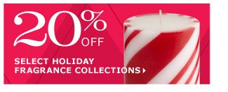 20% off select holiday fragrance collections