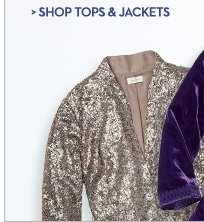 SHOP TOPS & JACKETS