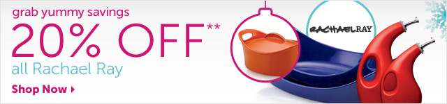 grab yummy savings 20% OFF** all Rachael Ray - Shop Now