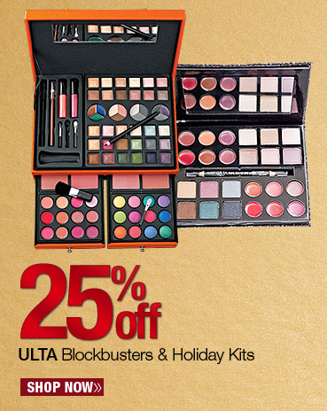 25% off ULTA Blockbusters and Holiday Kits