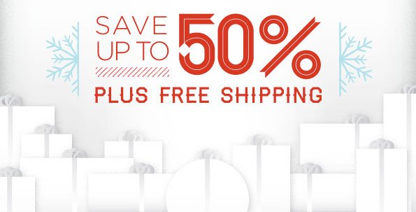 SAVE UP TO 50% PLUS FREE SHIPPING