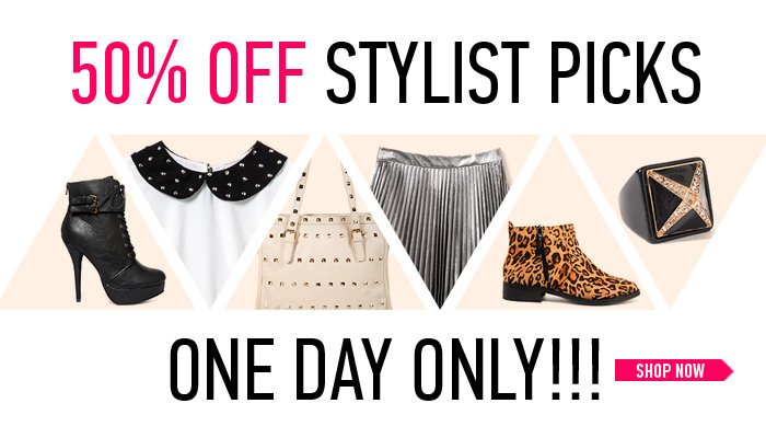 50% Off Stylist Picks - One Day Only! - Shop Now