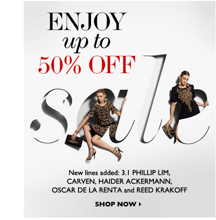 ENJOY UP TO 50% OFF SHOP NOW