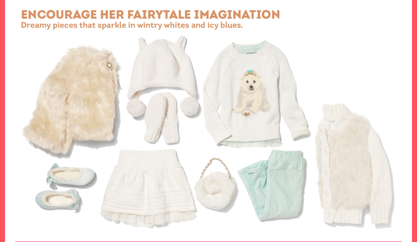 Encourage her Fairytale Imagination | Dreamy pieces that sparkle in wintry whites and icy blues.